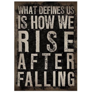 """Leinwand """"What defines us is how we rise"""""""