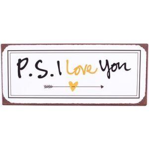 "Schild "" P. s. i love you """